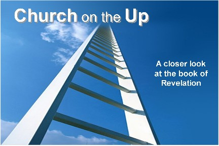 Church on the Up - A closer look at the book of Revelation