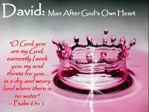 David - Man After God's Own Heart